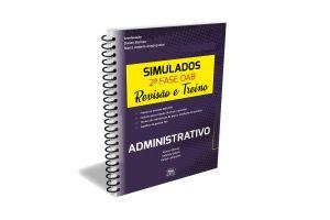 Simulados 2ªfase OAB - Revisão e Treino - Administrativo