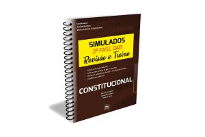 Simulados 2ªfase OAB - Revisão e Treino - Constitucional