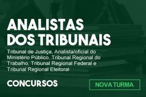 Analistas dos Tribunais e MP - Turma de Abril.2021