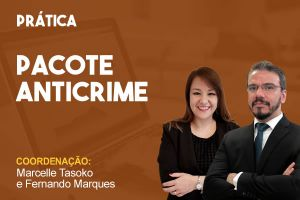Pacote Anticrime - Processual Penal