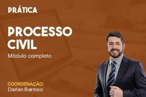 Processo Civil - Módulo Completo