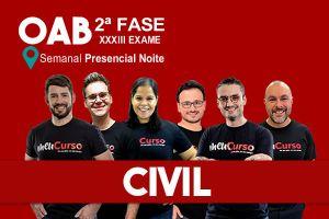 Civil – 2.ª Fase XXXIII OAB - Regular Semanal Presencial