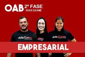 Empresarial – 2.ª Fase XXXIII OAB - Extensivo - início 13/09
