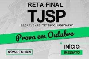 Reta Final Escrevente Técnico do TJ/SP | 08.Setembro.2021