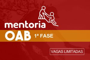 Mentoria OAB XXXIV  - 1ª Fase