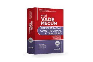 Mini Vade Mecum - Administrativo, Constitucional e Tributário - 9ª edição/2021