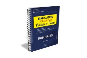 PRÉ-VENDA Simulados 2ªfase OAB - Revisão e Treino - Tributário