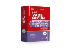 Mini Vade Mecum Administrativo, Constitucional e Tributário- 10ª Edição 2021