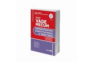 Míni Vade Mecum - Administrativo, Constitucional e Tributário 2020