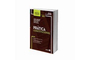 Coleção Prática Forense - Prática Constitucional