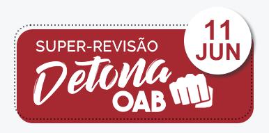 Super - Revisão Detona OAB